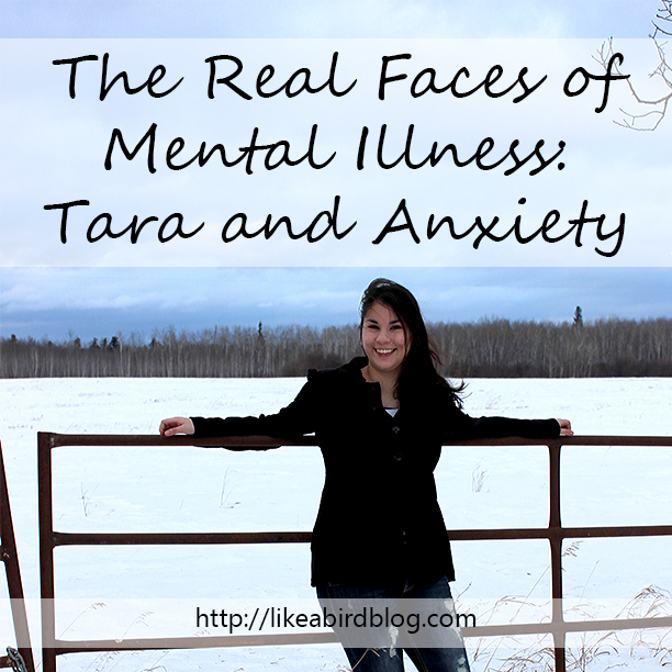 The Real Faces of Mental Illness: Tara and Anxiety